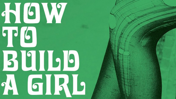 how-to-build-a-girl-620x350